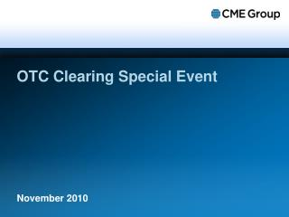 OTC Clearing Special Event