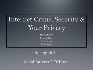 Internet  Crime, Security & Your Privacy