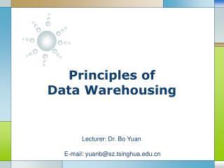 Principles of Data Warehousing
