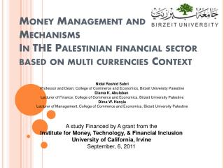 Money Management and  Mechanisms In THE  Palestinian financial sector based on multi  currencies Context