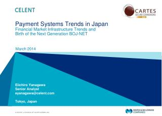 Payment Systems Trends in  Japan Financial  Market Infrastructure Trends  and Birth of the Next Generation BOJ-NET