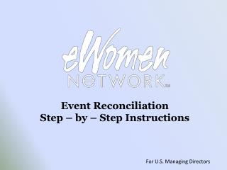 Event Reconciliation Step – by – Step Instructions