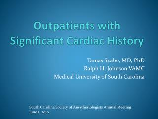 outpatients with significant cardiac history