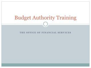 Budget Authority Training