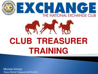 CLUB  TREASURER TRAINING