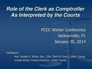 Role of the Clerk as Comptroller As Interpreted by the Courts