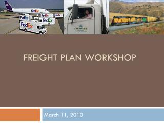 Freight Plan Workshop