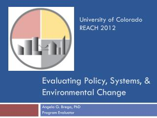 Evaluating Policy, Systems, & Environmental Change