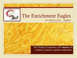 The Enrichment Eagles