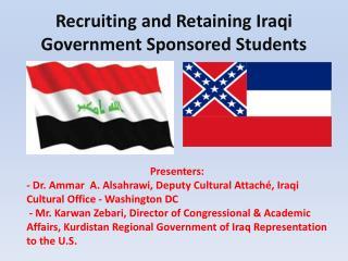 Recruiting and Retaining Iraqi Government Sponsored Students
