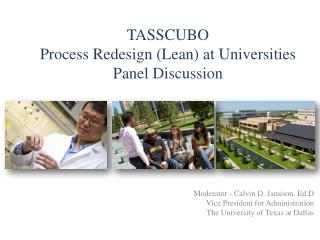 TASSCUBO Process Redesign (Lean) at Universities Panel Discussion