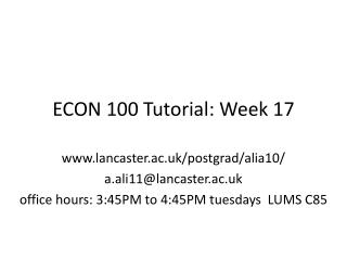 ECON 100 Tutorial:  Week 17