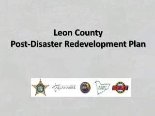 Leon County  Post-Disaster Redevelopment Plan