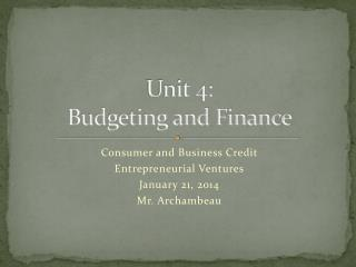 Unit 4: Budgeting and Finance