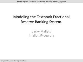 Fractional reserve banking system