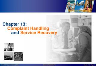Chapter 13: Complaint Handling  and Service Recovery