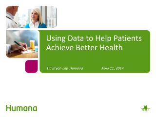 Using Data to Help Patients Achieve Better Health