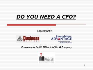 DO YOU NEED A CFO?