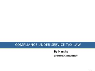 COMPLIANCE under Service Tax Law