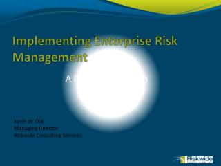 Implementing Enterprise Risk Management