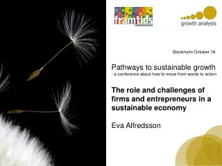 Pathways to sustainable growth - a  conference about how to move  from  words to  action