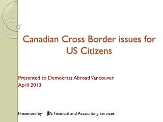 Canadian Cross Border issues for US Citizens
