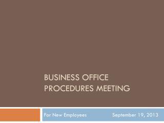 Business Office Procedures Meeting