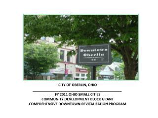 CITY OF OBERLIN, OHIO _____________________________________________ FY 2011 OHIO SMALL CITIES  COMMUNITY DEVELOPMENT BL