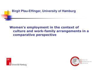 Prof. Dr. Birgit Pfau-Effinger Institut f r Soziologie ...