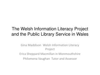 The Welsh Information Literacy Project and the Public Library Service in Wales