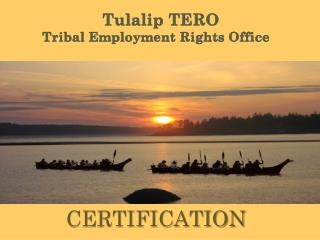 Tulalip TERO  Tribal Employment Rights Office