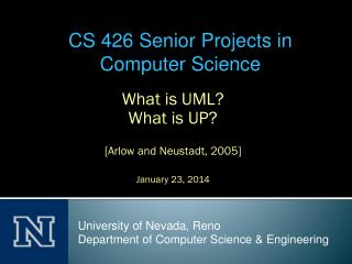 What is UML? What is UP? [ Arlow  and  N eustadt , 2005] January  23, 2014