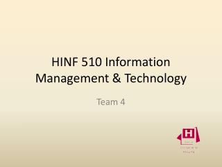 HINF 510 Information Management & Technology