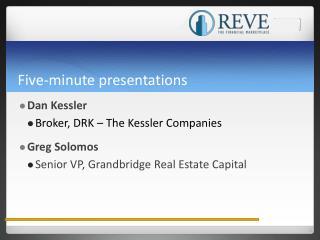 Five-minute presentations