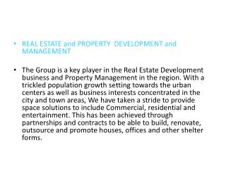 REAL ESTATE and PROPERTY  DEVELOPMENT and MANAGEMENT