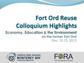 Fort  Ord  Reuse  Colloquium Highlights