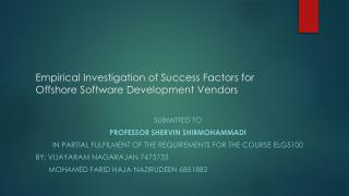 Empirical Investigation of Success Factors for Offshore Software Development Vendors
