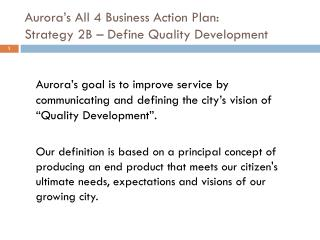 Aurora's All 4 Business Action Plan: Strategy 2B – Define Quality Development