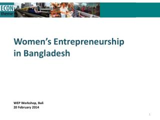 Women�s Entrepreneurship in Bangladesh