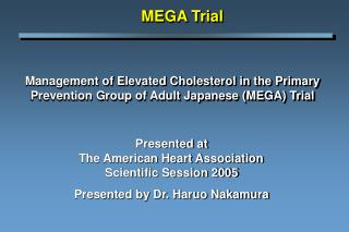 management of elevated cholesterol in the primary prevention group of adult japanese mega trial