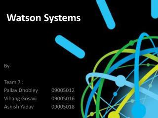 Watson Systems