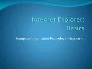 Internet Explorer: Basics