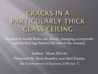 Cracks in a Particularly Thick Glass Ceiling
