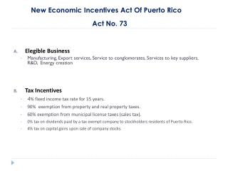 New Economic Incentives Act Of Puerto Rico Act No. 73