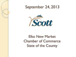 Elko New Market  Chamber of Commerce State of the County