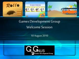 Games Development Group Welcome Session