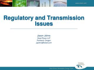 Regulatory and Transmission  Issues