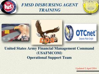 FMSD  Disbursing  Agent  Training