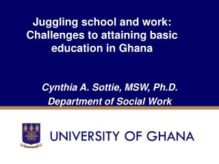 Juggling school and work: Challenges to attaining basic education in Ghana