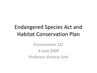 Endangered Species Act and Habitat Conservation Plan